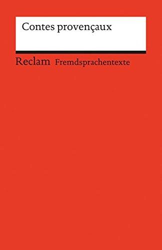 Contes Provencaux: (Fremdsprachentexte) (Reclams Universal-Bibliothek)