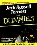 img - for Jack Russell Terriers For Dummies by Deborah Britt-Hay, Nikki Moustaki (Editor) book / textbook / text book