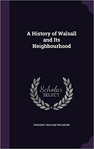 Book A History of Walsall and Its Neighbourhood