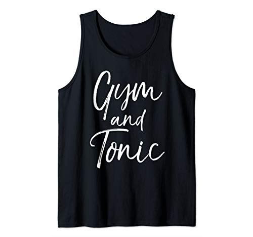 Funny Workout Drinking Gin Pun Quote for Women Gym and Tonic Tank Top ()
