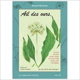 Lire Ail des ours... : Aïe, aïe, aïe, les ails sauvages ! pdf epub