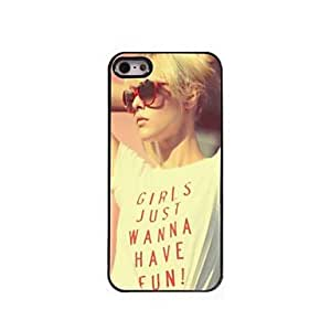 DD Girls Just Wanna Have Fun Design Aluminum Hard Case for iPhone 5/5S