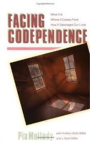 Facing Codependence 1st (first) edition Text Only
