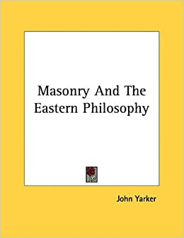Masonry and the Eastern Philosophy