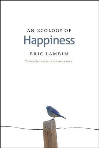 An Ecology of Happiness by Eric Lambin (2012-10-01)