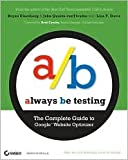img - for Always Be Testing Publisher: Sybex book / textbook / text book