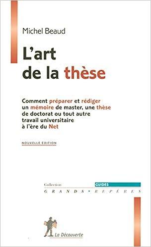 Conseils pour rédiger et présenter un mémoire ou une thèse (French Edition)