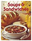 Soups and Sandwiches, Sue Deeming and William Deeming, 0895862166