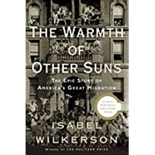 Warmth of Other Suns (10) by Wilkerson, Isabel [Hardcover (2010)]
