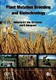 Plant Mutation Breeding and Biotechnology, , 1780640854
