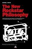 The new rockstar philosophy. Manuale di autoaiuto per musicisti