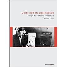 L'arte nell'era postmediale. L'esempio di Marcel Broodthaers