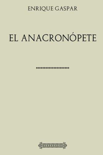 Colección Enrique Gaspar. El Anacronópete (Spanish Edition) pdf epub