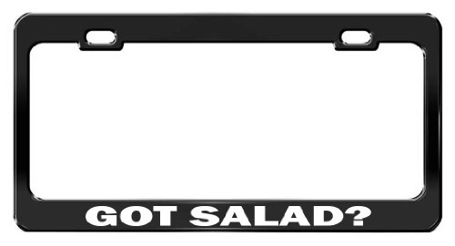(Fast Lane Signs GOT SALAD? Car Accessories Black Metal License Plate Frame)