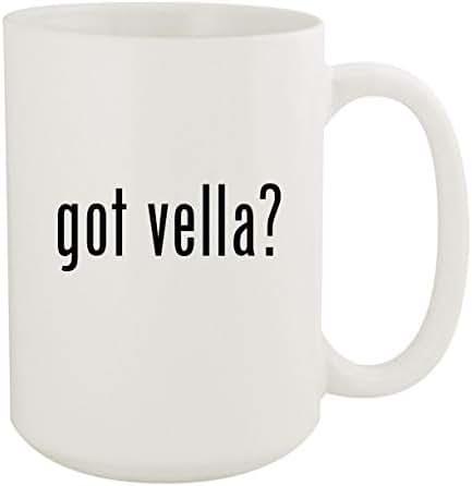 got vella? - 15oz White Ceramic Coffee Mug