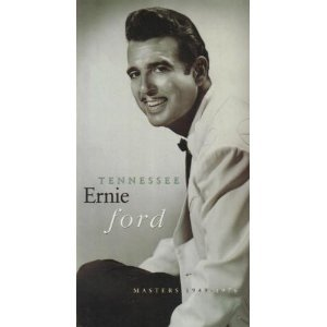 Tennessee Ernie Ford: Masters 1949-1976 by Liberty Records