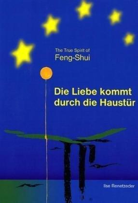 the-true-spirit-of-feng-shuidie-liebe-kommt-durch-die-haustr