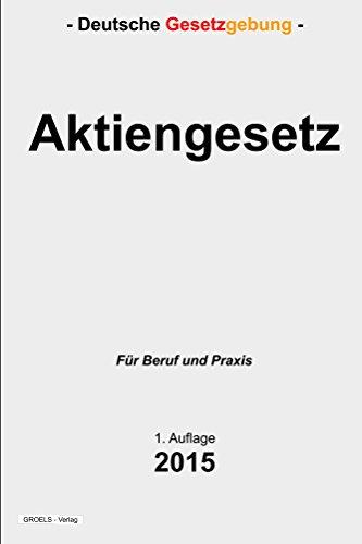 Aktiengesetz: AktienG (German Edition)