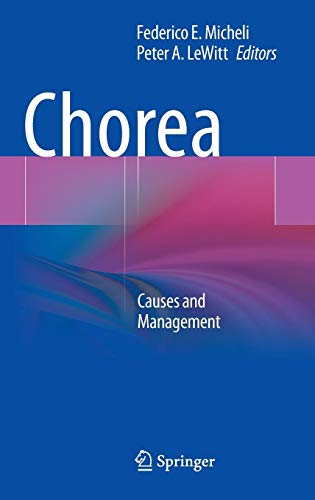 Chorea: Causes and Management