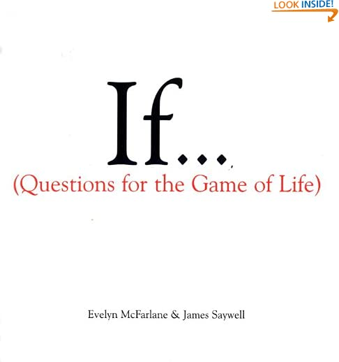 If... (Questions For The Game of Life) by James Saywell