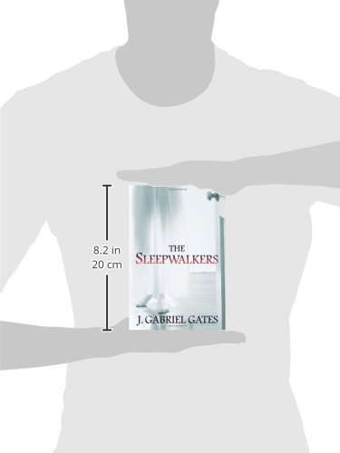 Amazon The Sleepwalkers 9780757315886 J Gabriel Gates Books