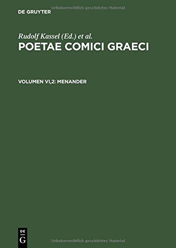 6: Menander (POETAE COMICI GRAECI) (Greek and English Edition) by Brand: Walter De Gruyter Inc