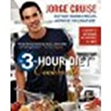 3 hour diet - The 3-Hour Diet Cookbook by Cruise, Jorge (2008) Paperback