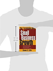 The 7 Irrefutable Rules of Small Business Growth by Wiley