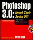 Photoshop 3.0 : Knock Their Socks Off!, Fink, Peter, 1562762737