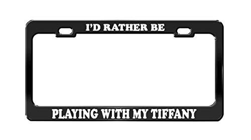 I'D RATHER BE PLAYING WITH MY TIFFANY Dog Cat Animal Black License Plate - Tiffany Black Cat