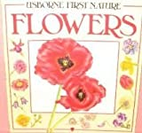 img - for Usborne First Nature Flowers book / textbook / text book