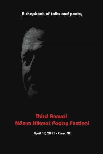 Third Annual Nazim Hikmet Poetry Festival