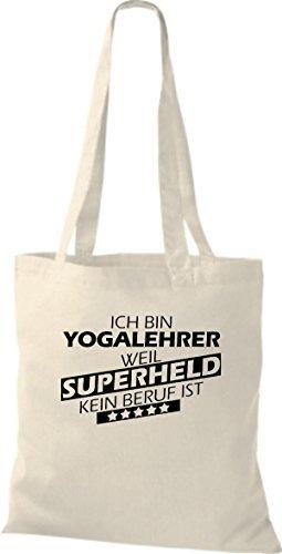 Shirtstown Bolso de tela Estoy Profesor de yoga, weil Superheld sin Trabajo ist natural