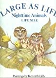 Nighttime Animals, Joanna Cole and Kenneth Lilly, 0394871898