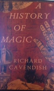 A History of Magic (Arkana), Cavendish, Richard