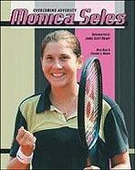 Monica Seles (Overcoming Adversity)