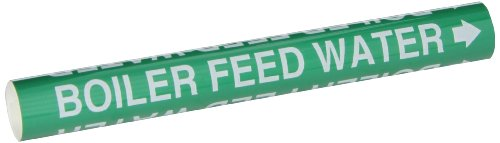 Feed Water Boiler - Brady 5801-O High Performance - Wrap Around Pipe Marker, B-689, White On Green Pvf Over-Laminated Polyester, Legend