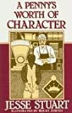 img - for A Penny's Worth of Character book / textbook / text book