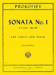 Sonata No. 1 in F Minor, Op. 80 By Sergei Prokofiev. Edited By David Oistrakh. For Violin and Piano. ()