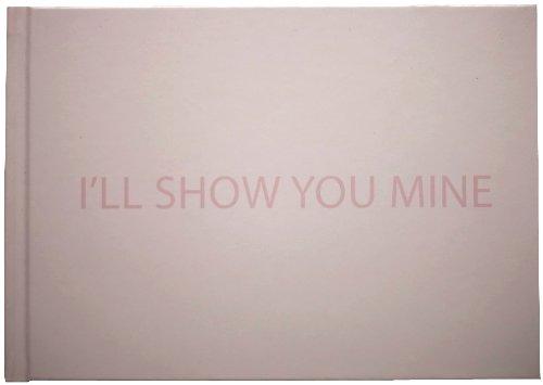 Download I'll Show You Mine Text fb2 ebook