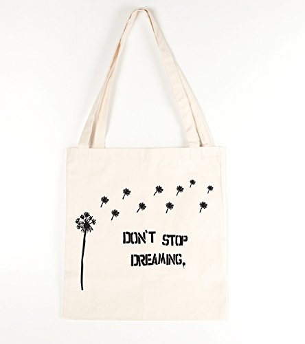Don' t stop dreaming cotone Borsa