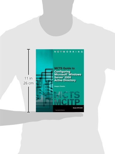 31bzy ZrsKL - MCTS Guide to Configuring Microsoft Windows Server 2008 Active Directory (Exam #70-640)