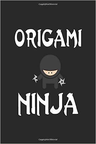 Origami Ninja: Ninja Journal 6x9 Inch Softcover Blank Lined ...