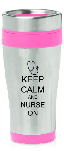 Hot Pink 16oz Insulated Stainless Steel Travel Mug Z470 Keep Calm and Nurse On Stethoscope