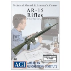 (AR-15 Rifle Technical Manual & Armorer's Course)
