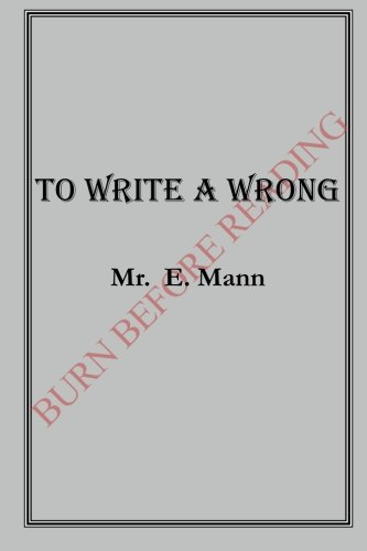 To Write a Wrong (Volume 1)