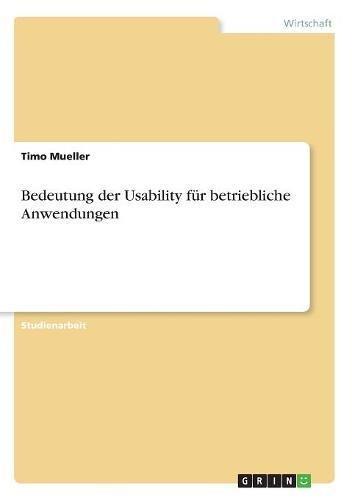 Books : Bedeutung Der Usability Fur Betriebliche Anwendungen (German Edition)