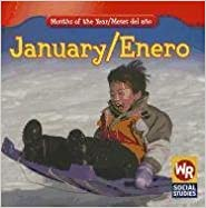 Book January/ Enero (Months of the Year/Meses Del Año) (English and Spanish Edition)