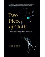 Two Pieces of Cloth: One Family's Story of the Holocaust