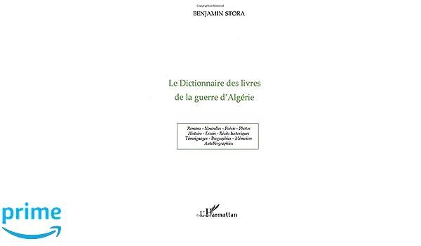 Le Dictionnaire Des Livres De La Guerre D Algerie French